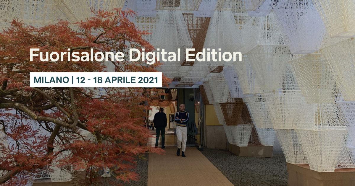 Fuorisalone Digital Edition 2021